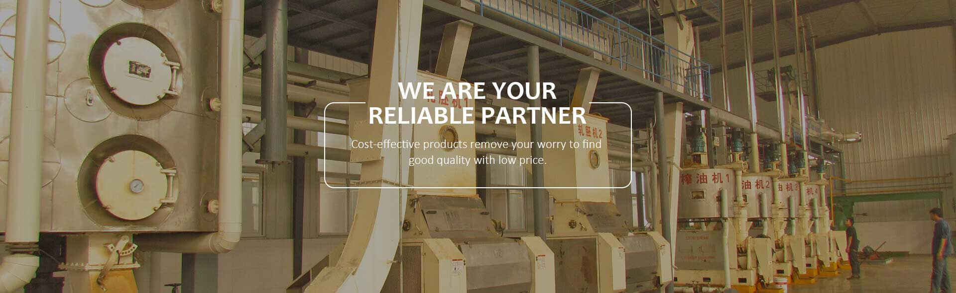 We are your reliable partner